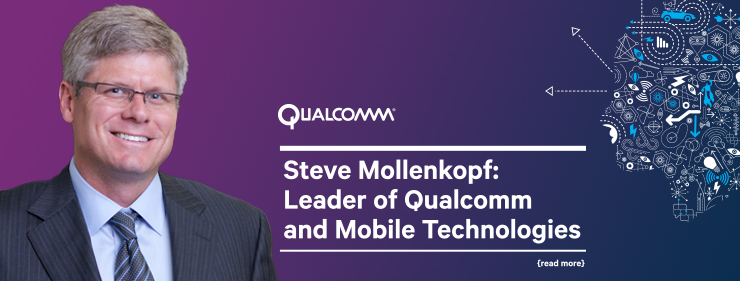 Steve Mollenkopf - New CEO of Qualcomm